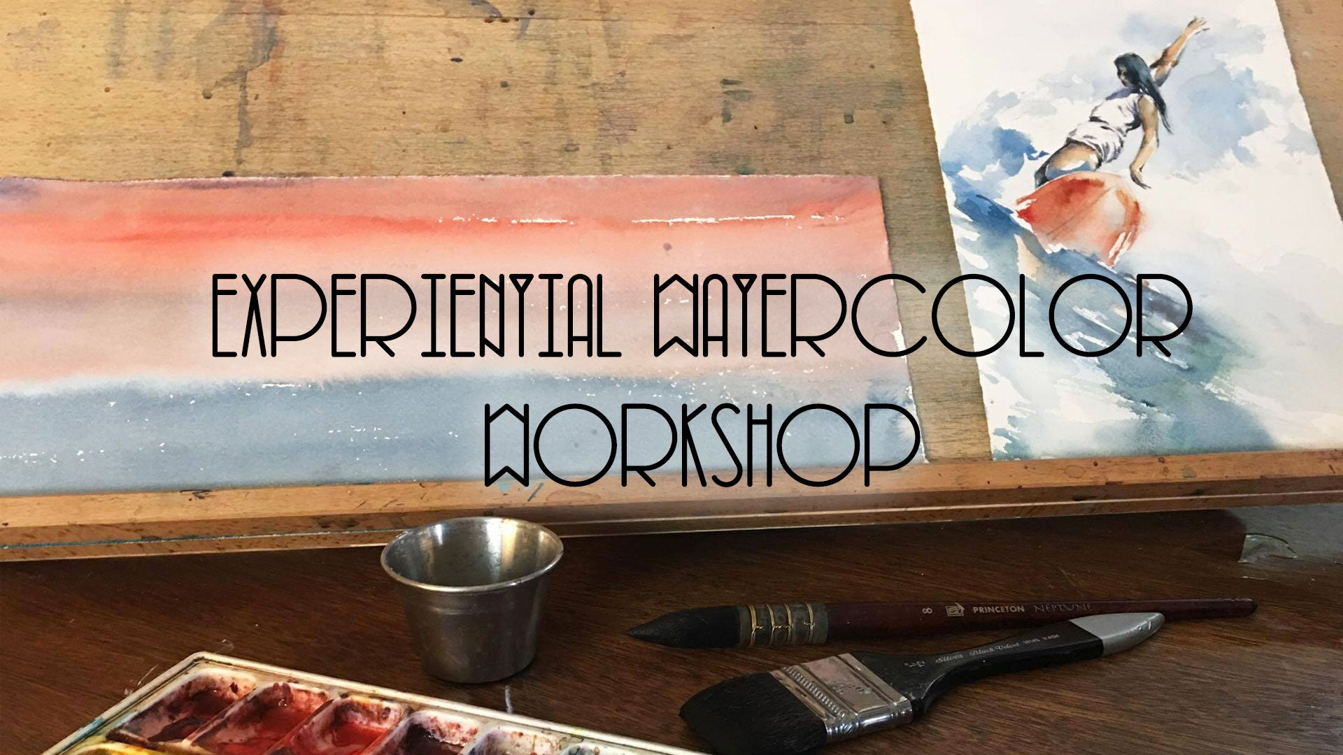 Experiential Watercolor Workshop