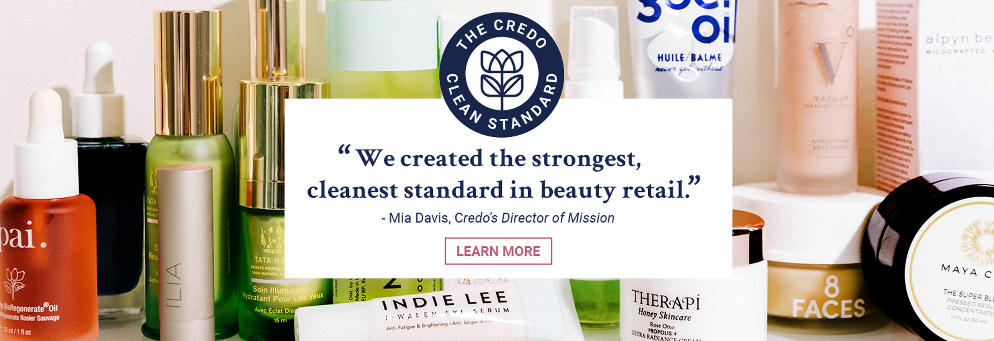 """We created the strongest, cleanest standard in beauty retail."" - Mia Davis, Credo's Director of Mission"