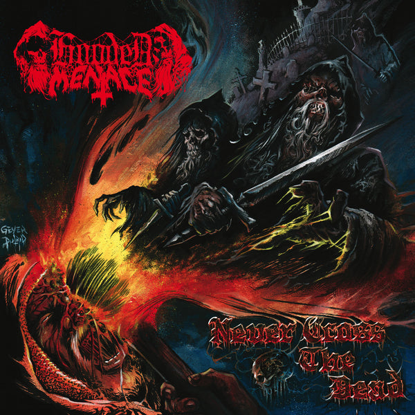 Hooded Menace - Never Cross The Dead (10th Anniversary Edition) CD
