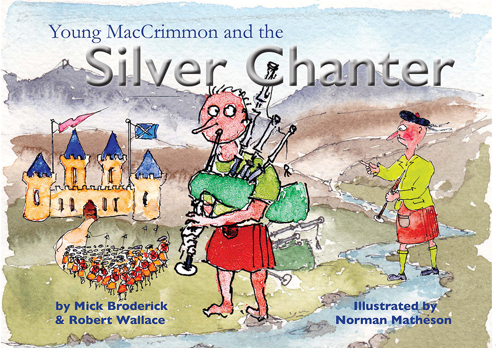 Young MacCrimmon and the Silver Chanter