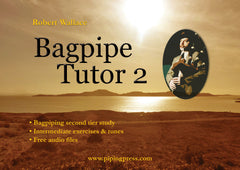 Bagpipe Tutor Book 2: five (5) copies for Schools/Bands/Trade