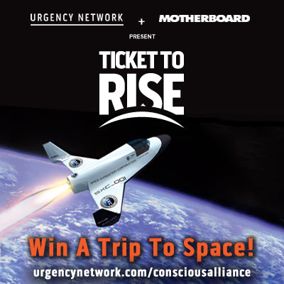 Ticket to Rise - WIN A TRIP TO SPACE!
