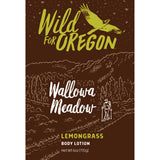 Wild For Oregon Wallowa Meadow Lemongrass Body Lotion