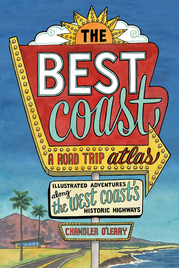 The Best Coast: A Road Trip Atlas