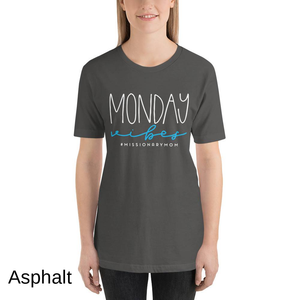 Monday Vibes T-shirt