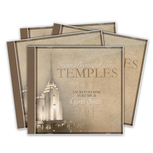 """How Beautiful Thy Temples"" Sacred Hymns Vol. II CD- Garth Smith"