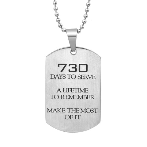 730 Dog Tag Necklace / Keychain - Days to Serve