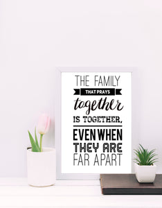 """The Family that Prays Together.."" Print, Instant Download 8x10"
