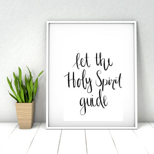 """Let the Holy Spirit Guide"" Instant Download Print"
