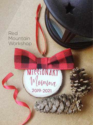 "Wood Slice ""Missionary Momma"" Ornament"