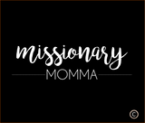NEW! LDS Mission Tees - Missionary Mom/Sister Shirt