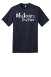 Missionary Brother T-Shirt w/White Logo
