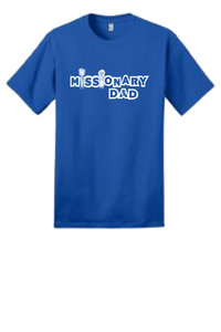 Missionary Dad T-Shirt w/White Logo