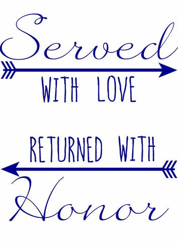 Served with Love, returned with Honor  - Long Sleeve Shirt (Women's Sizes)