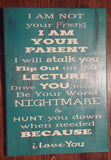 I'm Your Parent Saying - Wall Decor