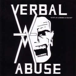"Verbal Abuse ""Just An American Band"" CD"