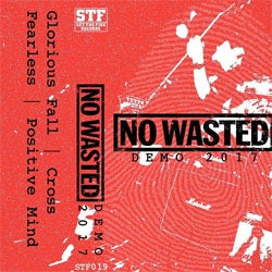 "No Wasted ""Demo 2017"" Cassette"