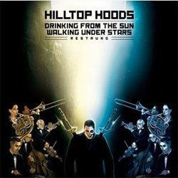 "Hilltop Hoods ""Drinking From The Sun, Walking Under Stars Restrung"" 3xLP"