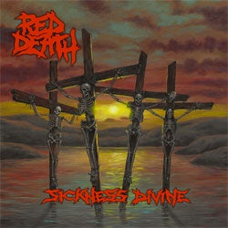 "Red Death ""Sickness Divine"" CD"
