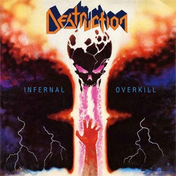 "Destruction ""Infernal Overkill"" LP"