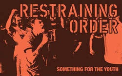 "Restraining Order ""Something For The Youth"" Cassette"