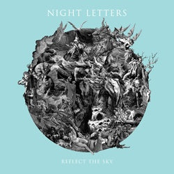 "Night Letters ""Reflect The Sky"" 7"""