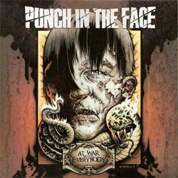 "Punch In The Face ""At War With Everybody"" LP"