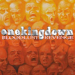 "One King Down ""Bloodlust Revenge: 20th Anniversary Edition"" 12"""