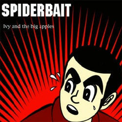 "Spiderbait ""Ivy And The Big Apples"" 2xLP"