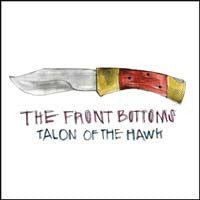 "The Front Bottoms ""Talon Of The Hawk"" CD"