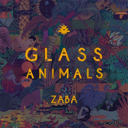 "Glass Animals ""Zaba"" LP"