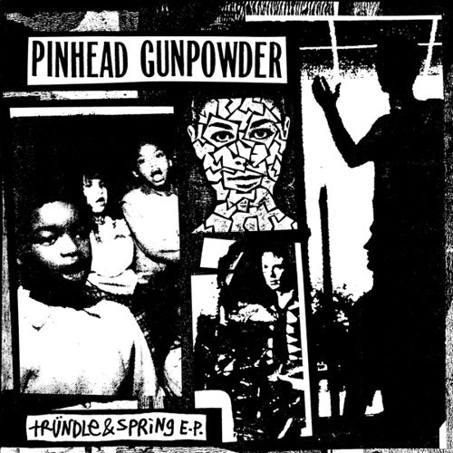 "Pinhead Gunpowder ""Trundle & Spring"" 7"""