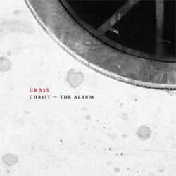 "Crass ""Christ The Album"" 2xCD"