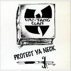 "Wu-Tang Clan ""Protect Ya Neck"" 12"""