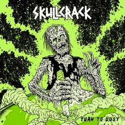 "Skullcrack ""Turn To Dust"" LP"