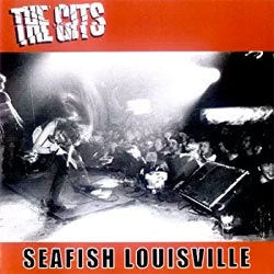 "The Gits ""Seafish Louisville"" LP"