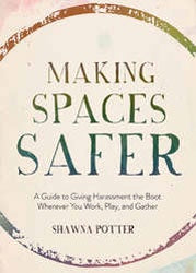 "Shawna Potter ""Making Spaces Safer"" Book"