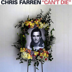 "Chris Farren ""Can't Die"" LP"