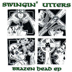 "Swingin' Utters ""Brazen Head"" 10"""