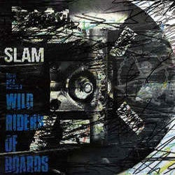 "Slam ""Wild Riders Of Boards"" 7"""