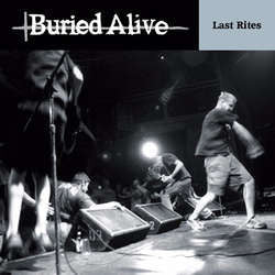 "Buried Alive ""Last Rites"" LP"
