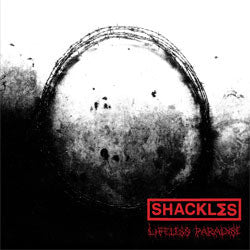 "Shackles ""Lifeless Paradise"" CD"