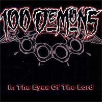 "100 Demons ""In The Eyes Of The Lord"" CD (Reissue)"