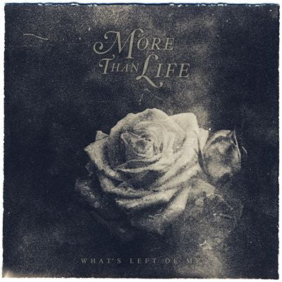 "More Than Life ""What's Left Of Me"" LP"