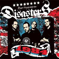 "Roger Miret And The Disasters ""1984"" CD"