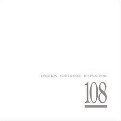"108 ""Creation.Sustenance.Destruction"" CD"
