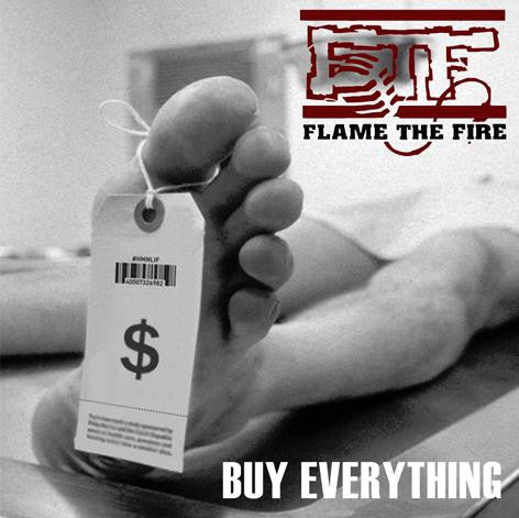 "Flame The Fire ""Buy Everything"" CD"