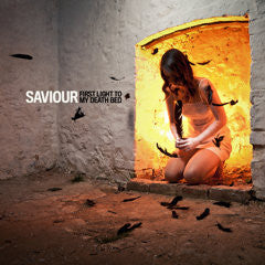 "Saviour ""First Light To My Death Bed"" CD"