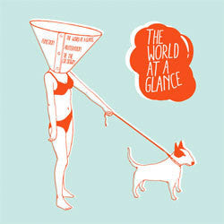 The World At A Glance / Short Stories About Their Distance 7""