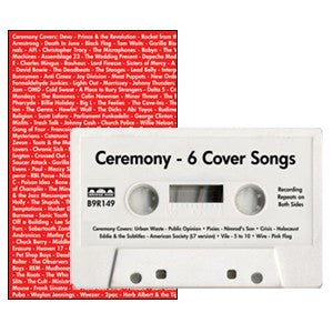 "Ceremony ""Covers"" Cassette"